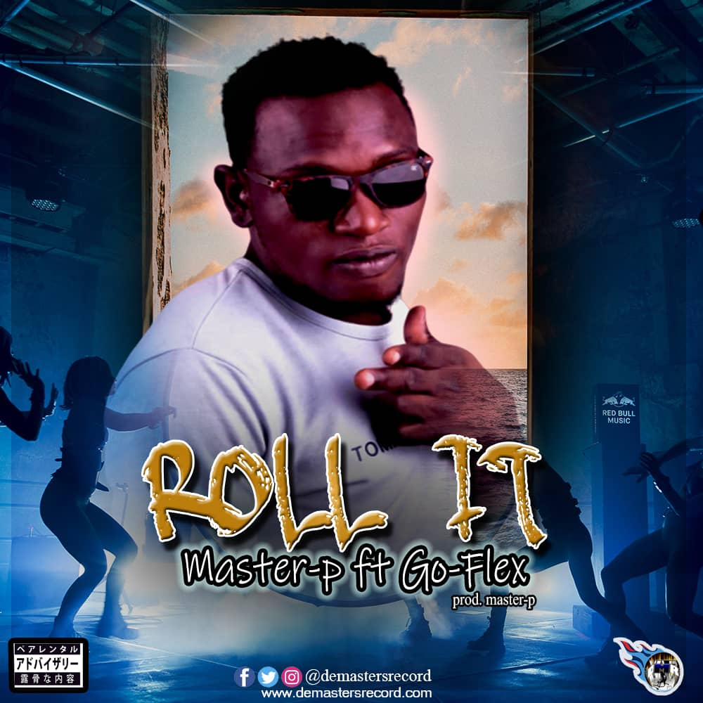 Roll it - Master P - Demasters record