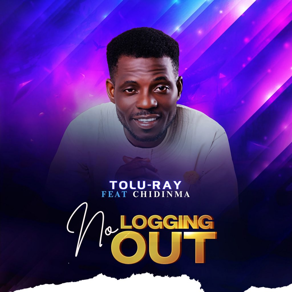 NO LOGGING OUT by TOLURAY.mp3